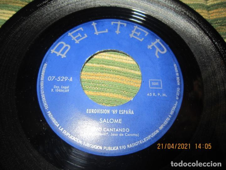 Discos de vinilo: SALOME - VIVO CANTANDO - EUROVISION 69 SINGLE ORIGINAL ESPAÑOL - BELTER RECORDS 1969 - MONOAURAL - Foto 3 - 257603825