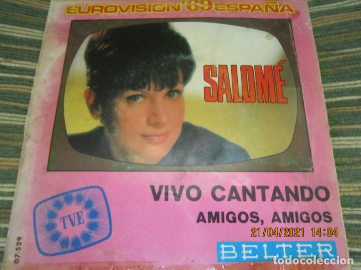 Discos de vinilo: SALOME - VIVO CANTANDO - EUROVISION 69 SINGLE ORIGINAL ESPAÑOL - BELTER RECORDS 1969 - MONOAURAL - Foto 5 - 257603825