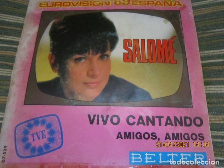 SALOME - VIVO CANTANDO - EUROVISION 69 SINGLE ORIGINAL ESPAÑOL - BELTER RECORDS 1969 - MONOAURAL (Música - Discos - Singles Vinilo - Festival de Eurovisión)