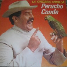 Disques de vinyle: PERUCHO CONDE - LA COTORRA CRIOLLA SINGLE PROMO - ORIGINAL ESPAÑOL - EPIC RECORDS 1980 - STEREO -. Lote 257606460