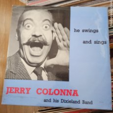 Discos de vinilo: JERRY COLONNA AND HIS DIXIELAND BAND - HE SWINGS AND HE SINGS (WORLD RECORD CLUB, UK). Lote 257608970