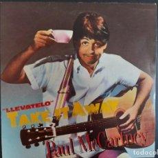 Discos de vinilo: SINGLE PAUL MCCARTNEY (LLEVATELO - TAKE IT AWAY) ODEON-1982 ESPAÑA SIN ESTRENAR BEATLES. Lote 257614675