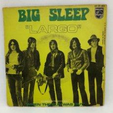 Discos de vinilo: SINGLE BIG SLEEP / LARGO / WHEN THE SUN WAS OUT EDITADO EN ESPAÑA PHILIPS BUEN ESTADO. Lote 257621235