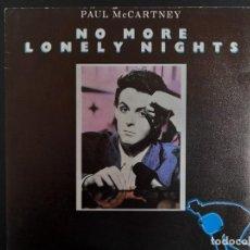 Discos de vinilo: SINGLE PAUL MCCARTNEY - NO MORE LONELY NIGHTS TWO VERSIONS EMI 1984 BEATLES SIN ESTRENAR ). Lote 257626450