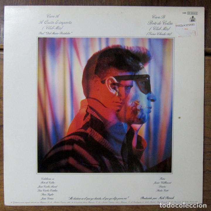 Discos de vinilo: ALASKA Y DINARAMA - A QUIÉN LE IMPORTA (CLUB MIX) / BOTE DE COLÓN (CLUB MIX) - 1986 - MAXI - Foto 2 - 257646135