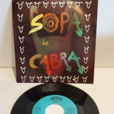 Discos de vinilo: SOPA DE CABRA / L'EMPORDÀ / SINGLE - SALSETA DISCOS-1989 / IMPECABLE. ****/****. Lote 257649455