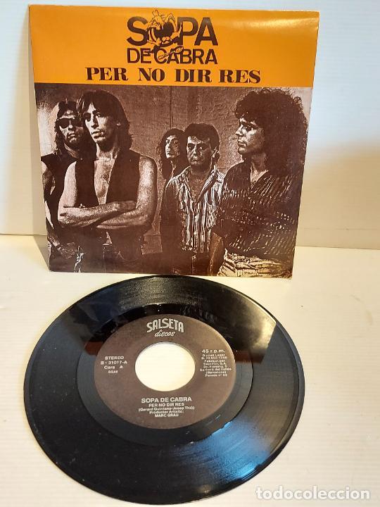 SOPA DE CABRA / PER NO DIR RES / SINGLE - SALSETA DISCOS-1990 / IMPECABLE. ****/**** (Música - Discos - Singles Vinilo - Grupos Españoles de los 90 a la actualidad)