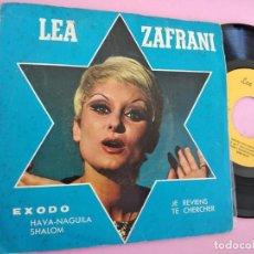Dischi in vinile: LEA ZAFRANI / EXODO / JE REVIENS TE CHERCHER. Lote 257656930