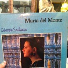 Discos de vinilo: LP MARIA DEL MONTE - CANTAME SEVILLANAS. Lote 257663180
