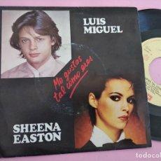 Discos de vinilo: LUIS MIGUEL, SHEENA EASTON – ME GUSTAS TAL COMO ERES. Lote 257665085