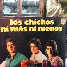 Discos de vinilo: LP LOS CHICHOS - NI MAS NI MENOS. Lote 257667485