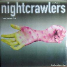 """Discos de vinilo: 12"""" NIGHTCRAWLERS FEATURING JOHN REID - LET'S PUSH IT - ARISTA 74321328141 - MAXI (EX+/EX+). Lote 257669260"""