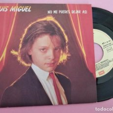 Discos de vinilo: LUIS MIGUEL SG EMI 1983 PROMO NO ME PUEDES DEJAR ASI/ SAFARI JULIO SEIJAS/ L G ESCOLAR. Lote 257669785