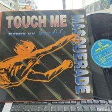 Discos de vinilo: MASQUERADE MAXI TOUCH ME 1995. Lote 257670595
