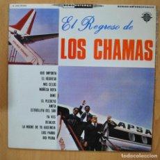 Discos de vinilo: LOS CHAMAS - EL REGRESO DE LOS CHAMAS - LP. Lote 257672370