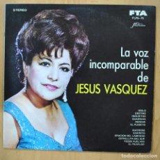 Discos de vinilo: JESUS VASQUEZ - LA VOZ INCOMPARABLE - LP. Lote 257672395