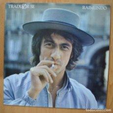 Discos de vinilo: RAIMUNDO - TRADUZIR SE - PROMO - LP. Lote 257672595