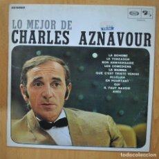 Disques de vinyle: CHARLES AZNAVOUR - LO MEJOR DE - LP. Lote 257673115