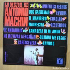Discos de vinilo: ANOTNIO MACHIN - LO MEJOR DE - LP. Lote 257673230