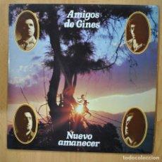 Discos de vinilo: AMIGOS DE GINES - NUEVO AMANECER - LP. Lote 257673260