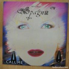 Discos de vinilo: SPAGNA - CALL ME - MAXI. Lote 257673370