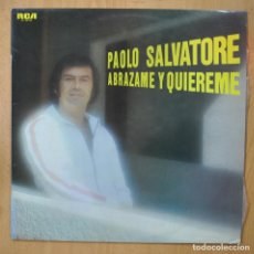 Discos de vinilo: PAOLO SALVATORE - ABRAZAME Y QUIEREME - PROMO - LP. Lote 257674235