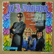 Discos de vinilo: LOS 3 SUDAMERICANOS - LOS 3 SUDAMERICANOS - LP. Lote 257674735