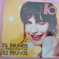 Discos de vinilo: LIO : LES BRUNES COMPTENT PAS POUR DES PRUNES. Lote 257681585