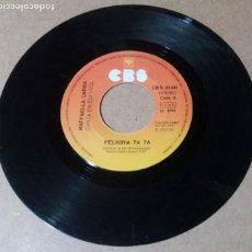 Discos de vinilo: RAFFAELLA CARRA / FELICITA TA TA / SINGLE 7 PULGADAS. Lote 257684785