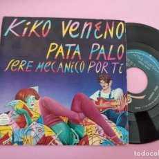 Discos de vinilo: KIKO VENENO - PATA PALO / SERE MECANICO POR TI - SINGLE DE VINILO. Lote 257695430