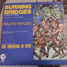 Discos de vinilo: THE MIKE CURB CONGREGATION –BURNING BRIDGES / KELLY'S HEROES . 1971. BUEN ESTADO. Lote 257698815