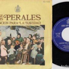 Discos de vinilo: JOSE LUIS PERALES - CANCION PARA LA NAVIDAD - SINGLE DE VINILO #. Lote 257700065