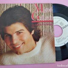 Discos de vinilo: MIGUEL GALLARDO / TU AMANTE O TU ENEMIGO / VIVIR (SINGLE 1984) PROMOCIONAL. Lote 257700670