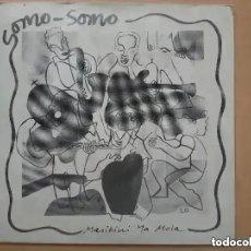 Discos de vinilo: SOMO SOMO - MASIKINI YA MOLA (SG) 1988. Lote 257704595