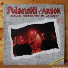 Discos de vinilo: 12 MAXI , POLANSKI Y EL ARDOR , ATAQUE PREVENTIVO. Lote 257713205