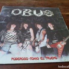 Discos de vinilo: OBUS - PODEROSO COMO UN TRUENO - LP ORIGINAL CHAPADISCOS AÑO 1982 CON ENCARTE Y LETRAS. Lote 257715395