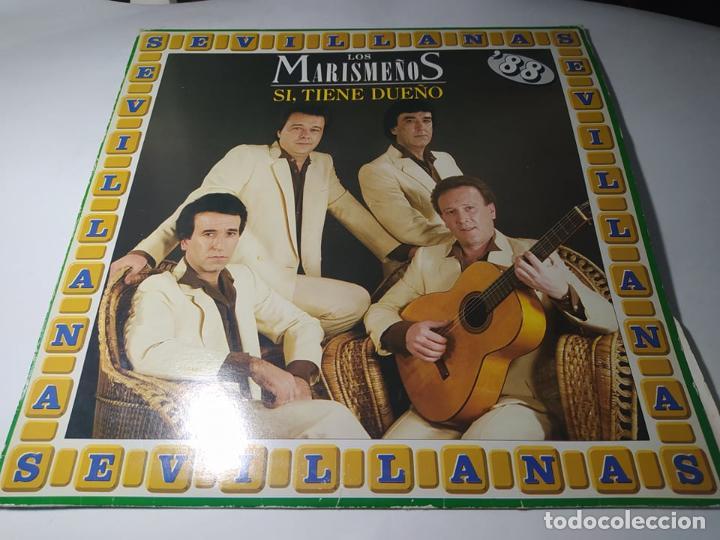 LP - LOS MARISMEÑOS – SÍ, TIENE DUEÑO - 7901621 ( VG+ / VG+ ) SPAIN 1988 (Música - Discos - LP Vinilo - Flamenco, Canción española y Cuplé)