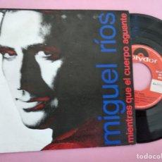 Discos de vinilo: MIGUEL RIOS/MIENTRAS QUE EL CUERPO AGUANTE. Lote 257718090