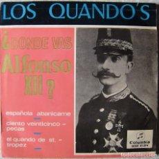 Discos de vinilo: LOS QUANDO´S.DONDE VAS ALFONSO XII + 3...BUEN ESTADO. Lote 257723095