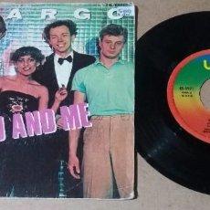 Discos de vinilo: SPARGO / YOU AND ME / SINGLE 7 PULGADAS. Lote 257724915
