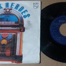 Discos de vinilo: ROCK HEROES VOL I / SINGLE 7 PULGADAS. Lote 257727220