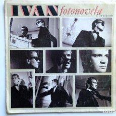 Discos de vinilo: IVAN - FOTONOVELA, CAPITULO I - CENA FRIA. SINGLE VINILO. Lote 257727720