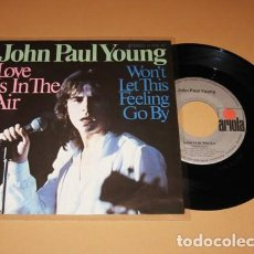 Discos de vinilo: JOHN PAUL YOUNG - LOVE IS IN THE AIR - SINGLE - 1977. Lote 257744175