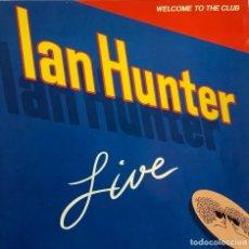 Discos de vinilo: IAN HUNTER-WELCOME TO THE CLUB. Lote 257783975