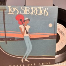 Discos de vinilo: SG LOS SECRETOS : EL HOTEL DEL AMOR. Lote 257860230