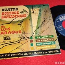 Discos de vinilo: LUIS ARAQUE & JOSE GUARDIOLA UN FLECHAZO/UN ROMANCE/MUY DENTRO DE MI +1 EP 7'' 1958 REGAL ESPAÑA. Lote 257866250
