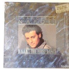 Discos de vinilo: FRANCESCO NAPOLI. BALLA... THE FIRST DANCE. LP VINILO CON CANCIONERO. 1987. Lote 257866365