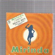 Discos de vinilo: MIGUEL RIOS HIMNO A LA ALEGRIA MIRINDA. Lote 257866405