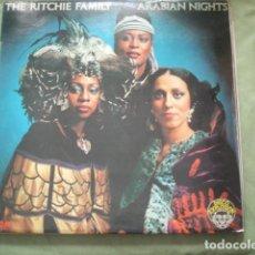 Discos de vinilo: THE RITCHIE FAMILY ARABIAN NIGHTS. Lote 257866910