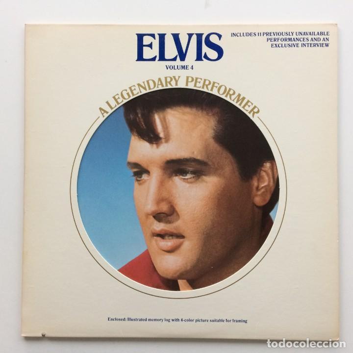 ELVIS PRESLEY – A LEGENDARY PERFORMER - VOLUME 4 USA,1983 RCA (Música - Discos - LP Vinilo - Rock & Roll)